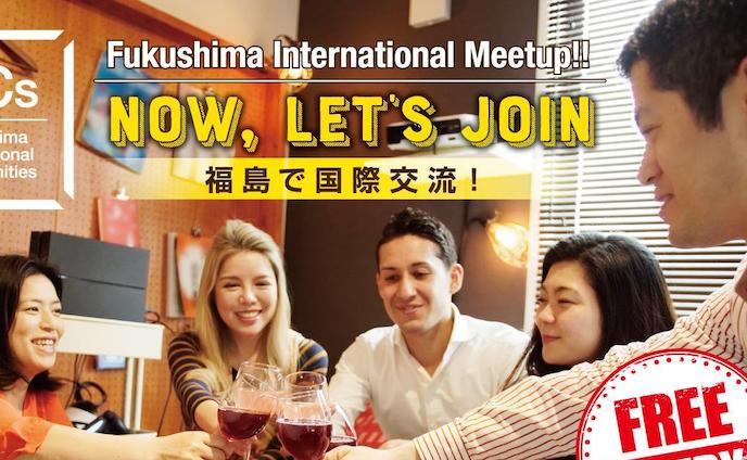 Fukushima International Meetup!!