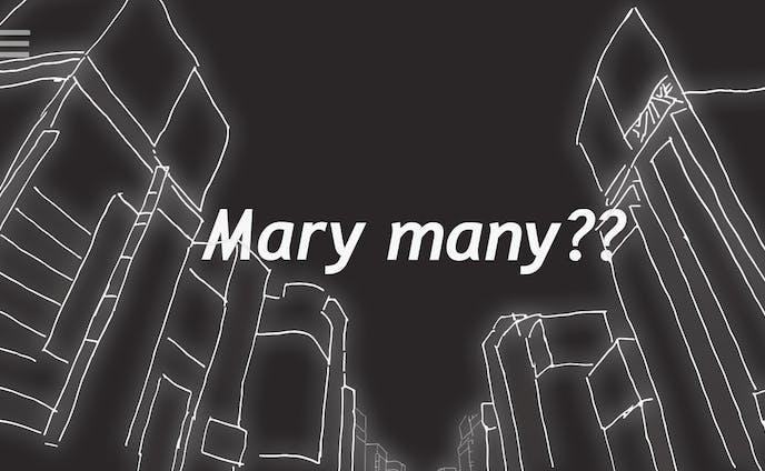 Mary many??