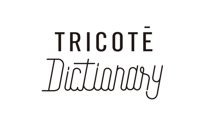Tricoté Dictionary
