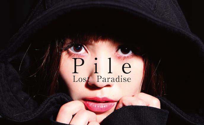 Pile / Lost Paradise