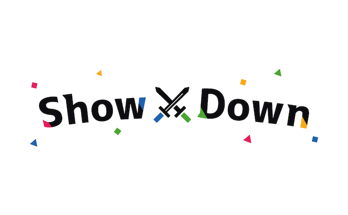 Show×Down