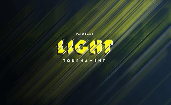 VALORANT LIGHT TOURNAMENT Vol.1