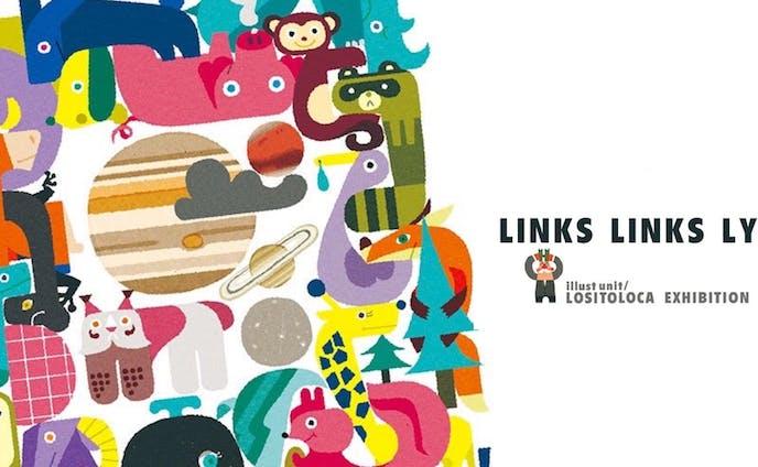 """個展 """"LINKS LINKS LYNX"""""""