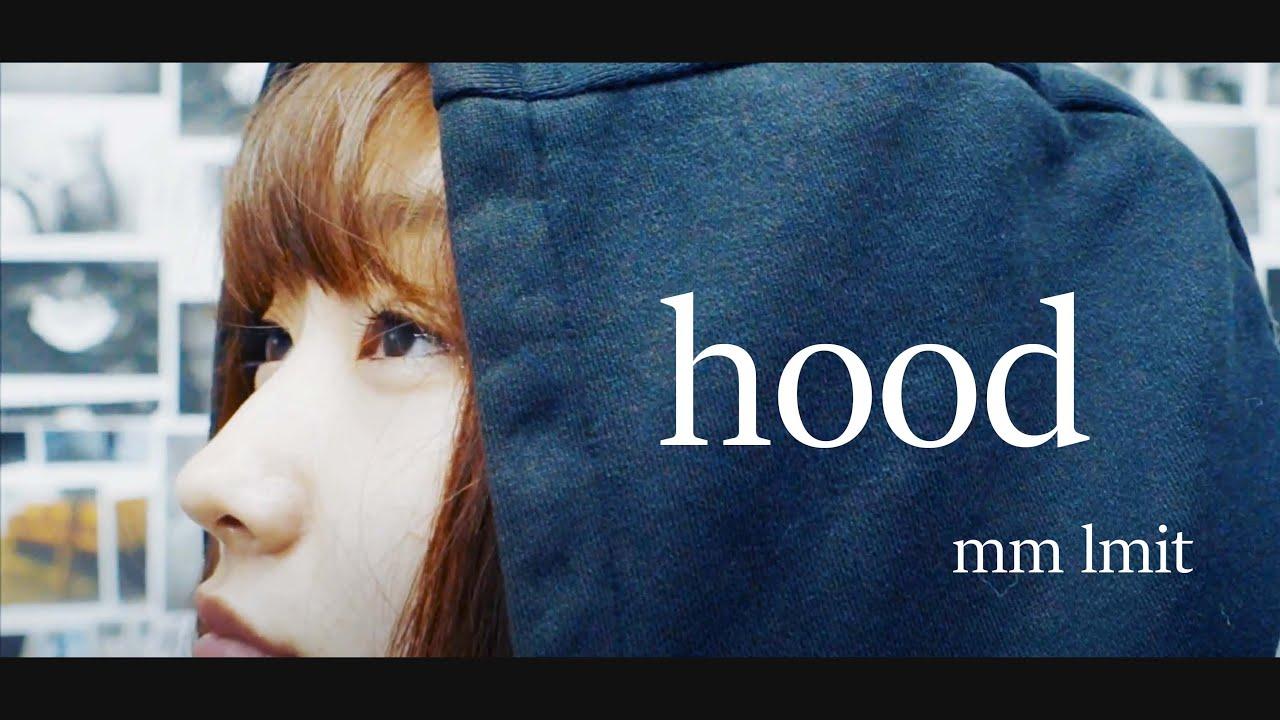 mm limit「hood」