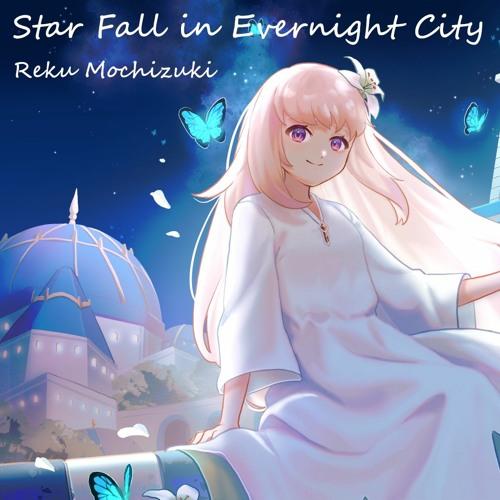 Star Fall in Evernight City
