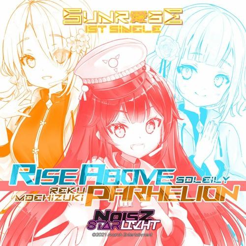 Parhelion (feat. SUNRaiSE)