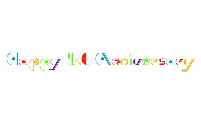 Happy 1st Anniversary タイポグラフィ