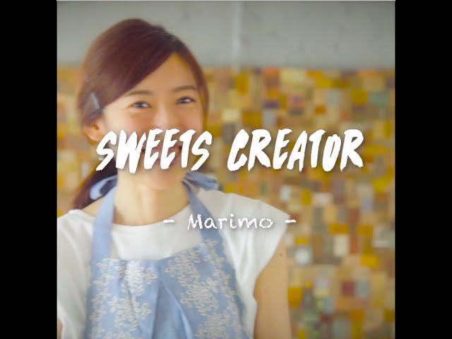 SNS Movies feat. CREATORS「Sweets Creator : MARIMO」