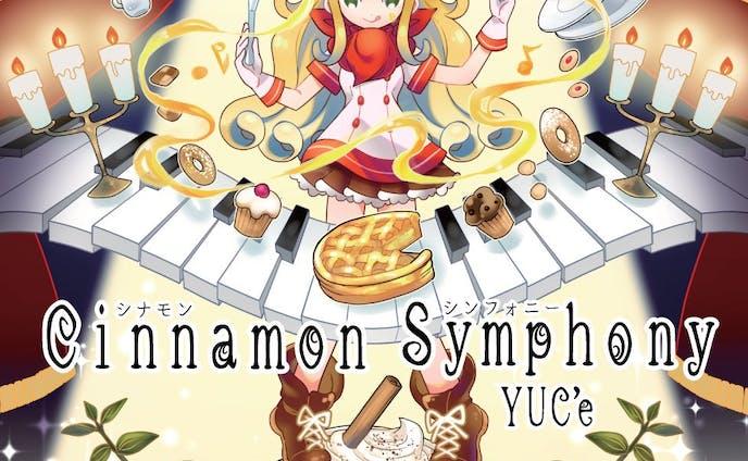 Cinnamon Symphony/YUC'e