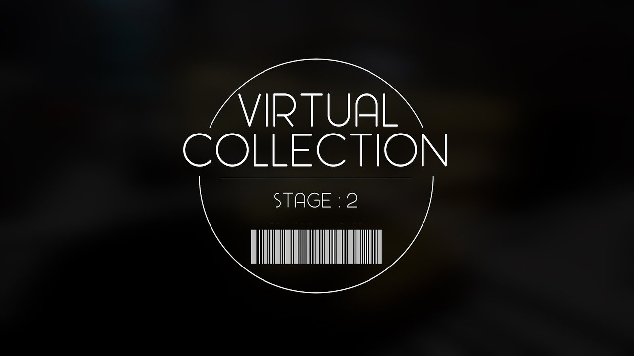 Virtual Collection Stage2 A会場